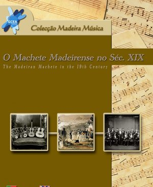 CD ROM – O Machete Madeirense no sec. XIX