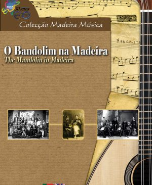 CD-ROM O Bandolim na Madeira