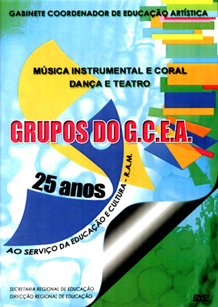 DVD Grupos GCEA 25 Anos