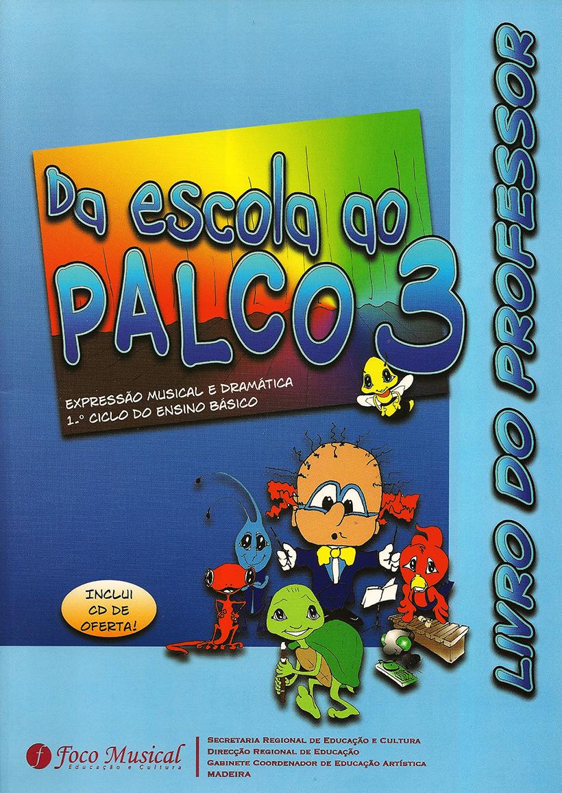 Escola Palco 3 – prof