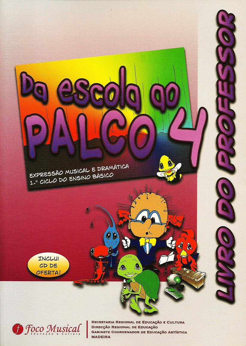 Escola Palco 4 – prof