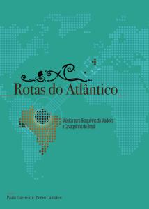 Rotas do Atlântico: Música para Braguinha da Madeira e Cavaquinho do Brasil