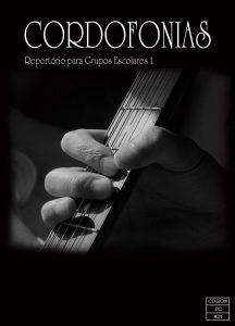 Cordofonias: Repertório para Grupos Escolares 1 (CD-ROM)